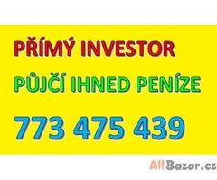 Blesková půjčka - přímý investor 773475439