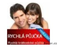 RYCHLÉ PŮJČKY - volejte od  7 - 18:30h 703523935