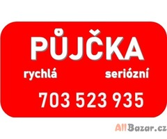 Půjčky, úvěry- celá Čr 703523935